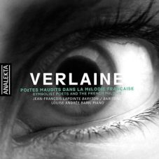 Verlaine: Symbolist Poets and the French Melodie