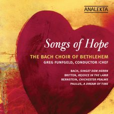 Bach, Britten, Bernstein, Paulus: Songs of Hope