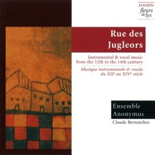 Rue des Jugleors: Instrumental and vocal music from the 12th to the 14th century