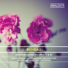 Kuhlau: Grand Sonatas for Fortepiano and Flute Obbligato, Op. 71 and 83