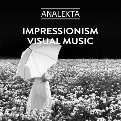 Impressionism: Visual Music