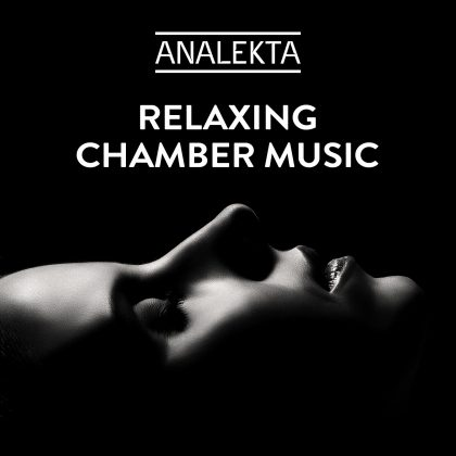 Relaxing Chamber Music