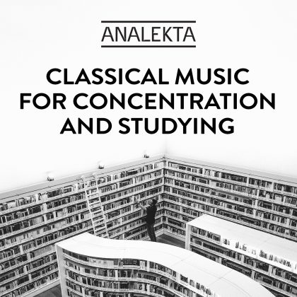 Classical Music for Concentration and Studying