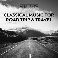 Classical Music for Road Trip & Travel