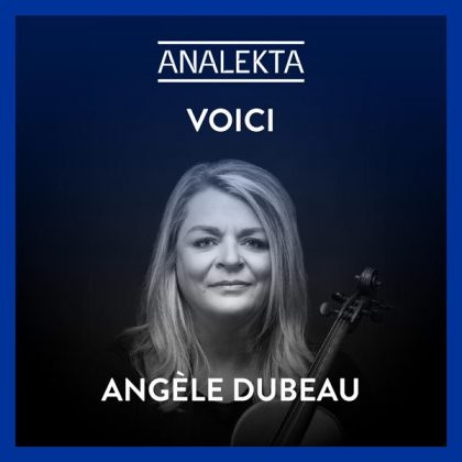 playlist-voici-angele-dubeau