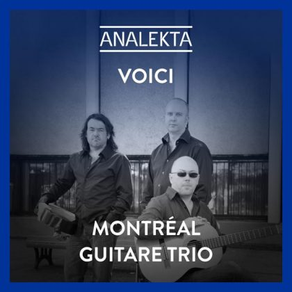 playlist-voici-montreal-guitare-trio